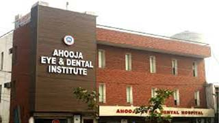 Ahooja Eye & Dental Institute